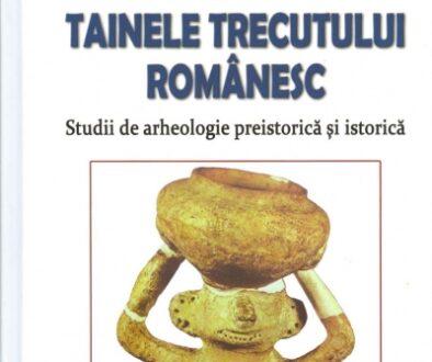 Tainele trecutului romanesc - Alexandru Odobescu
